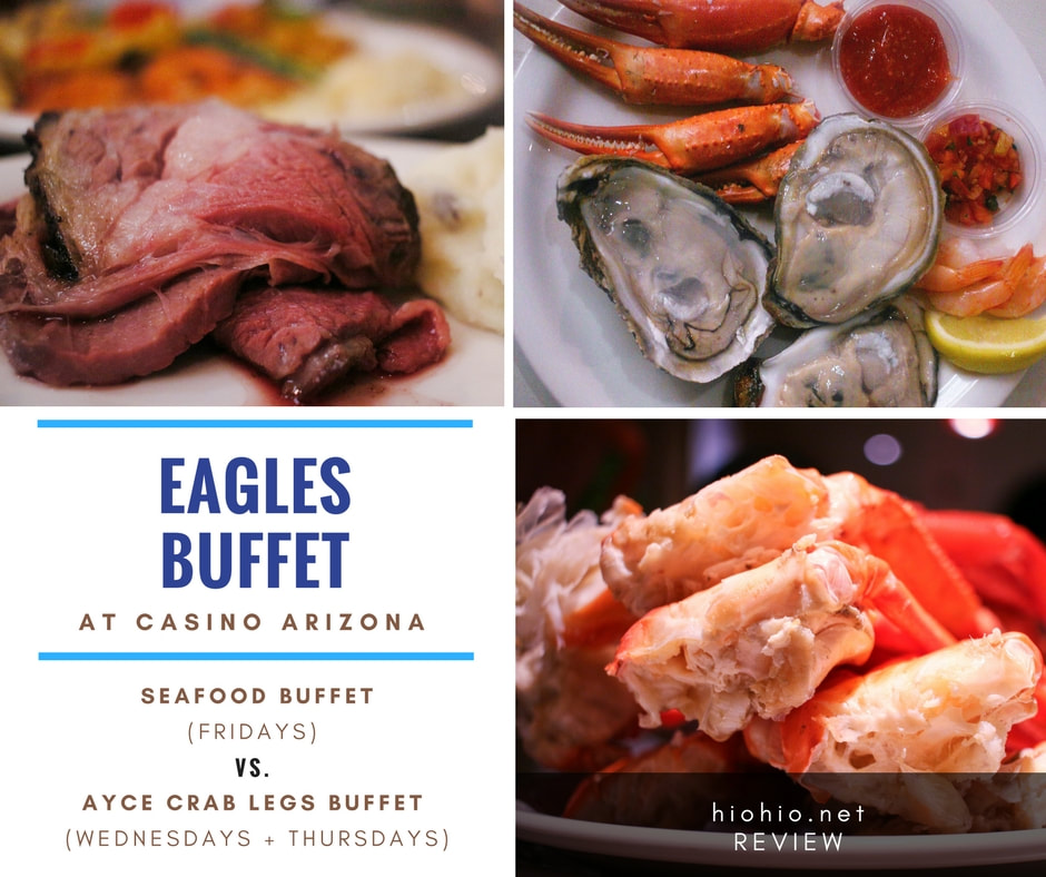 Eagles Buffet (Casino Arizona) USA-  Seafood Buffet and AYCE Crab Legs Buffet Comparison Collage photo (Prime rib, snow crab, oysters, crab claws, cocktail shrimp).