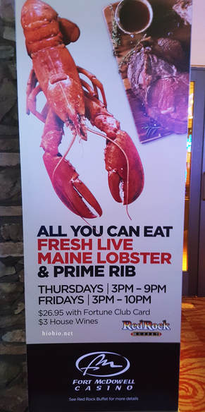 Fort McDowell Casino Arizona USA (Red Rock Buffet) Thursday and Friday Lobster and Prime Rib AYCE.