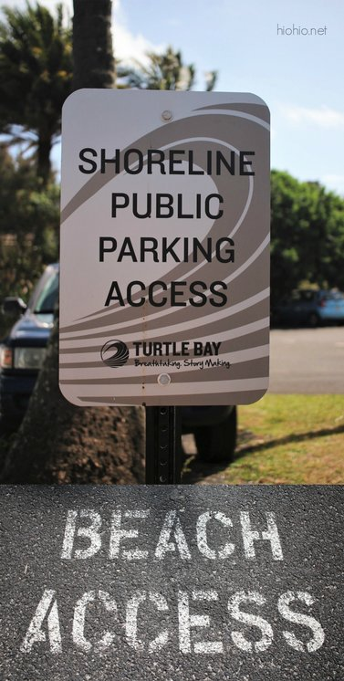 Turtle Bay Resort North Shore Oahu (free beach access parking lot).